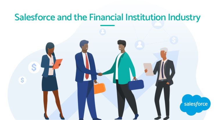 Salesforce and the Financial Institution Industry